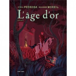 L'AGE D'OR - TOME 2