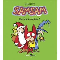 SAMSAM, TOME 04 - QUI VEUT...