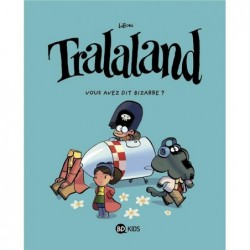 TRALALAND, TOME 02 - VOUS...