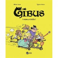 GIBUS, TOME 01 - A FOND LA...