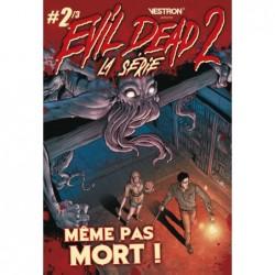 EVIL DEAD 2, LA SERIE T02 -...