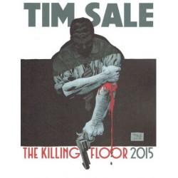 TIM SALE THE KILLING FLOOR...
