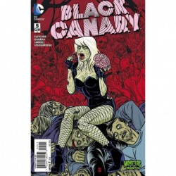 BLACK CANARY -5 MONSTERS...