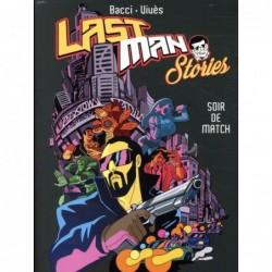 LASTMAN STORIES - SOIR DE...