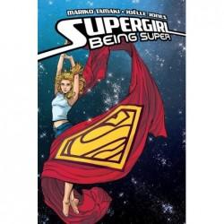 SUPERGIRL - BEING SUPER -...