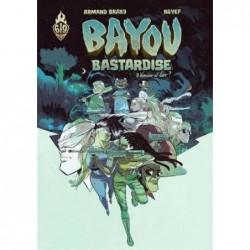 BAYOU BASTARDISE - TOME 3 -...
