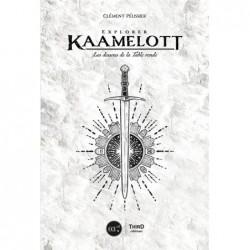 EXPLORER KAAMELOTT - LES...