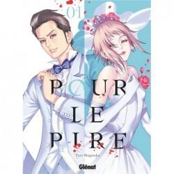 POUR LE PIRE - TOME 01