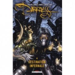 DARKNESS T04 - DESTINATION...