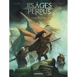 LES AGES PERDUS - TOME 1 -...