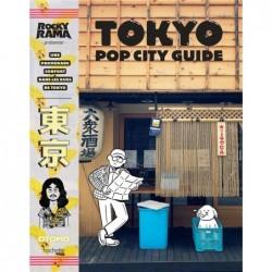 TOKYO POP CITY GUIDE - UNE...