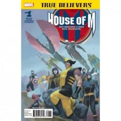 TRUE BELIEVERS HOUSE OF M -1