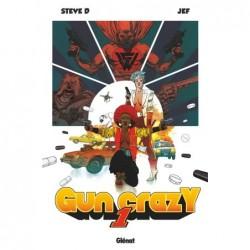 GUN CRAZY - TOME 01