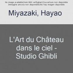 LE CHATEAU DANS LE CIEL -...