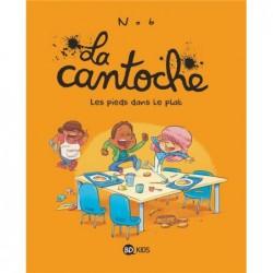 LA CANTOCHE, TOME 06 - LES...
