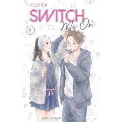 SWITCH ME ON - TOME 4 - VOL04