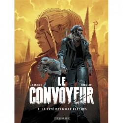LE CONVOYEUR - TOME 2 - LA...