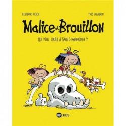 MALICE ET BROUILLON, TOME...
