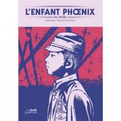 L'ENFANT PHOENIX - OU LE...