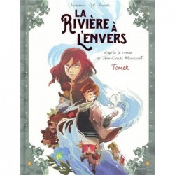 LA RIVIERE A L'ENVERS -...
