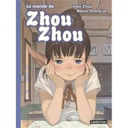 LE MONDE DE ZHOU ZHOU - T05...
