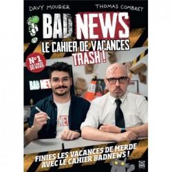 BADNEWS, LE CAHIER DE...