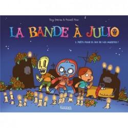 LA BANDE A JULIO T01 -...