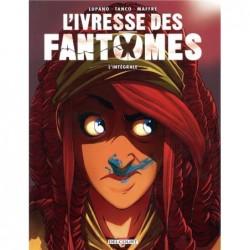 L'IVRESSE DES FANTOMES -...
