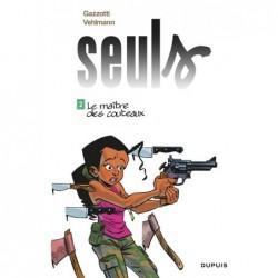 SEULS - TOME 2 - LE MAITRE...
