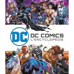 DC COMICS : L'ENCYCLOPEDIE...