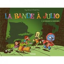 LA BANDE A JULIO T02 - LA...