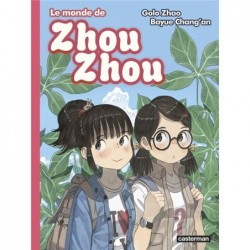LE MONDE DE ZHOU ZHOU - T06...