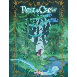 ROSE AND CROW T01 - LIVRE I