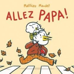 ALLEZ, PAPA !