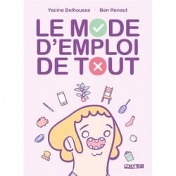 LE MODE D'EMPLOI DE TOUT -...