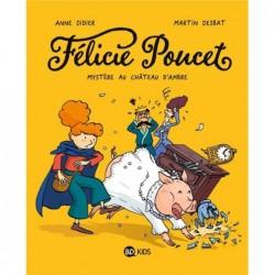FELICIE POUCET, TOME 01 -...