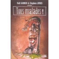 TOUS MALADES ! - UN RECUEIL DE SALES POEMES