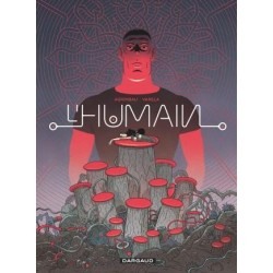 L'HUMAIN - TOME 0 - L'HUMAIN