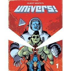 UNIVERS ! - TOME 1 - UNIVERS !