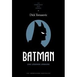 BATMAN - UNE LEGENDE URBAINE