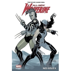 ALL-NEW WOLVERINE T01: NES SOUS X
