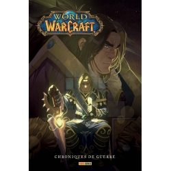 WORLD OF WARCRAFT: CHRONIQUES DE GUERRE